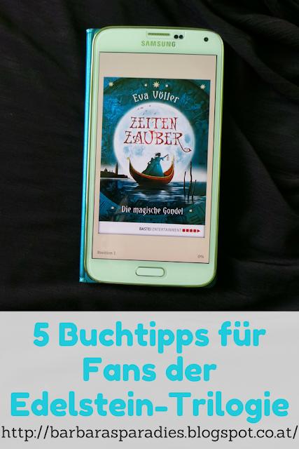5 Buchtipps für Fans der Edelstein-Trilogie: Zeitenzauber-Trilogie von Eva Völler