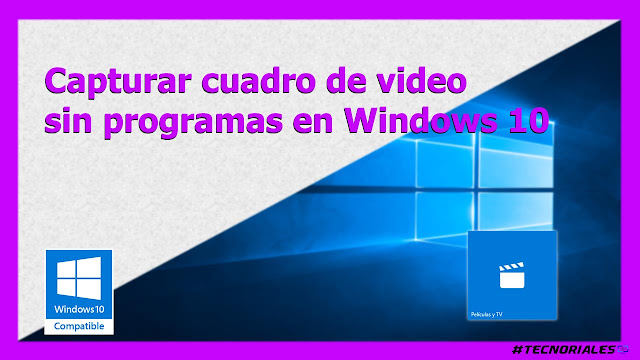 capturar foto de video windows 10