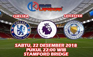 Prediksi Bola Chelsea vs Leicester 22 Desember 2018