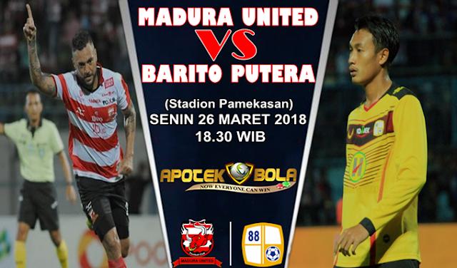 Prediksi Madura United vs Barito Putera 26 Maret 2018