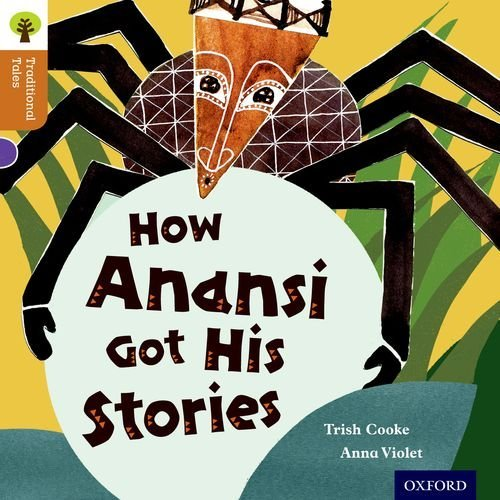 Anna Violet How Anansi Got His Stories