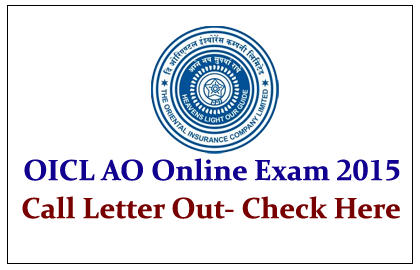 OICL AO Exam 2015 Call Letter out