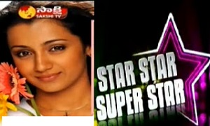 Star Star Super Star – with Trisha