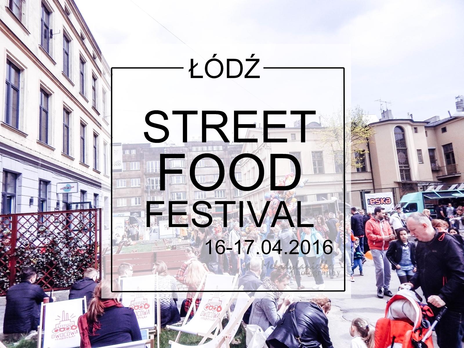 nagłówek street festival łódź kwiecień piotrkowska 217 foodtruck burgery jedzenie piknik essen