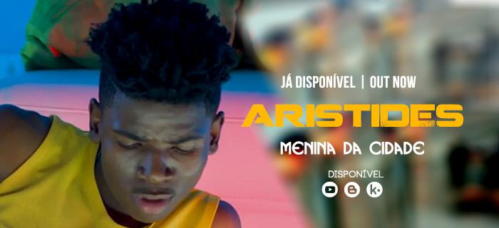 Destaque: Aristides - Menina Da Cidade (Afro Pop)