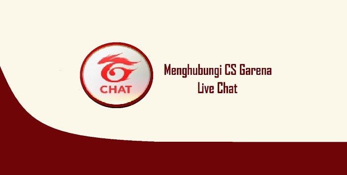 Cara Menghubungi CS Garena Melalui Chat Secara Langsung