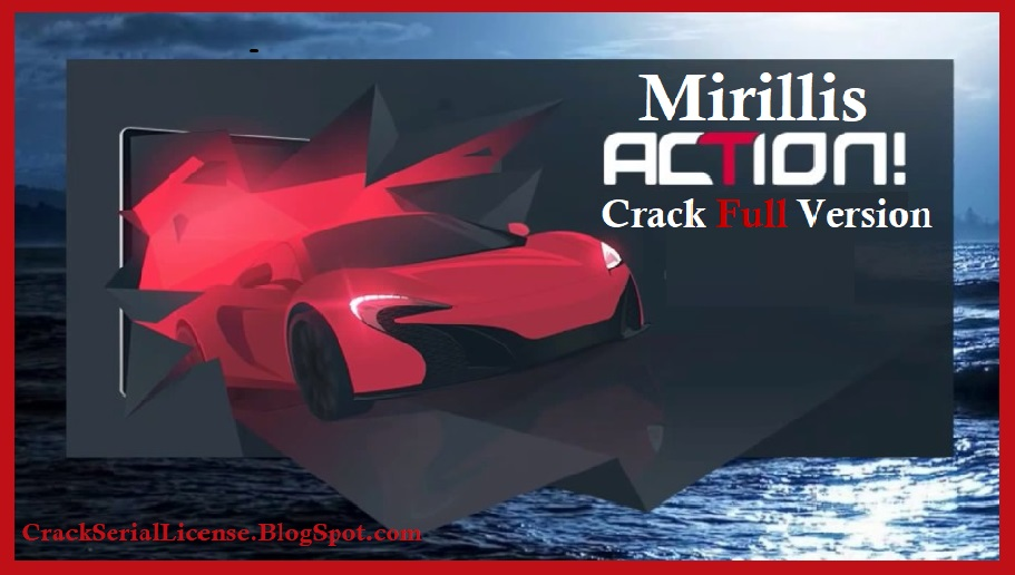 mirillis action 3.9.0