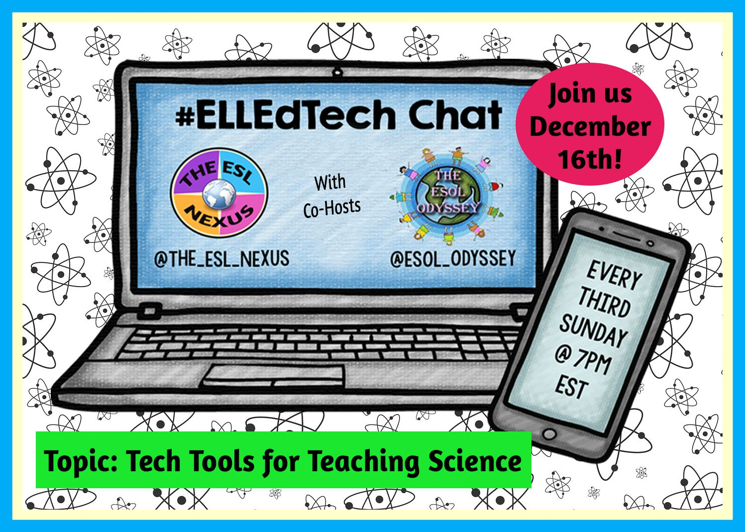 Come join the next #ELLEdTech Twitter chat on December 16h to discuss using Tech Tools to Teach Science! | The ESL Nexus