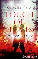 http://leseglueck.blogspot.de/2017/06/touch-of-flames-vom-feuer-beruhrt.html
