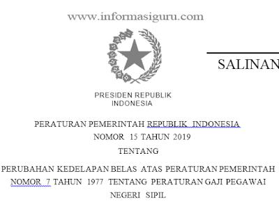 Download Peraturan Pemerintah/ PP Nomor 15 Tahun 2109 Tentang Perubahan Kedelapan Belas Atas Peraturan Pemerintah Nomor 7 Tahun 1977 Tentang Peraturan Gaji Pegawai Negeri Sipil I Pdf