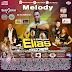 Cd De Melody Mês Janeiro Vol. 01 2019 Dj Elias Concórdiense