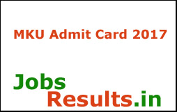 MKU Admit Card 2017