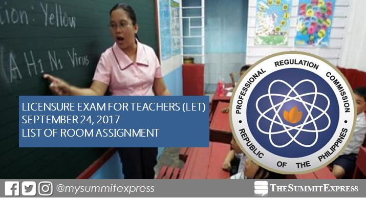 LET Room Assignment September 2017 Teachers board exam