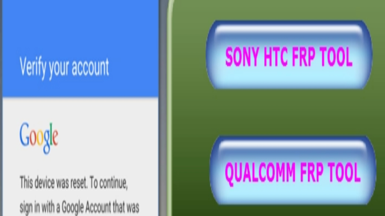 Mobileteam1: HTC SONY QUALCOMM FRP TOOL Google Account bypass tool