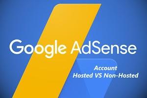 Inilah Perbedaan Akun Google Adsense Hosted Dan Non Hosted