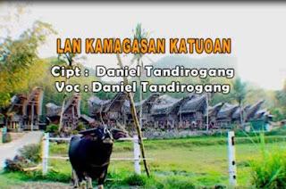 Lirik Lagu Lan Kamagasan Katuoan (Daniel Tandirogang)
