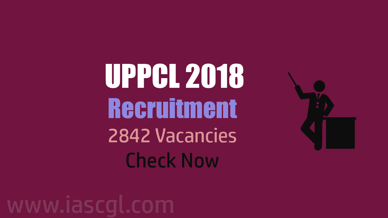 UPPCL Invites Applications For 2842 Posts