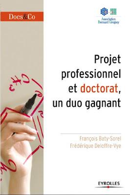 Télécharger Livre Gratuit Projet professionnel et doctorat, un duo gagnant pdf