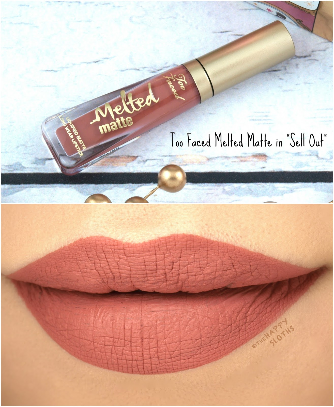 "Too Faced Melted Matte Liquified Lipstick in ""Sell Out"": Review and Swatches"