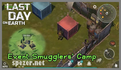 Panduan Menyelesaikan Event Smugglers Camp Game Last Day on Earth: Survival