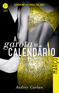 [Resenha] A Garota do Calendário #Março - Carlan Audrey