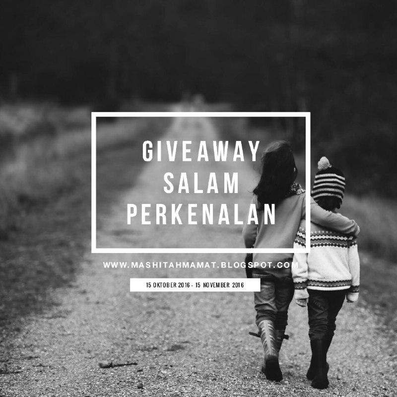 GIVEAWAY SALAM PERKENALAN by MASHITAHMAMAT
