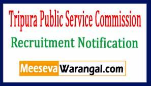 Tripura Public Service Commission TPSC Recruitment Notification 2017