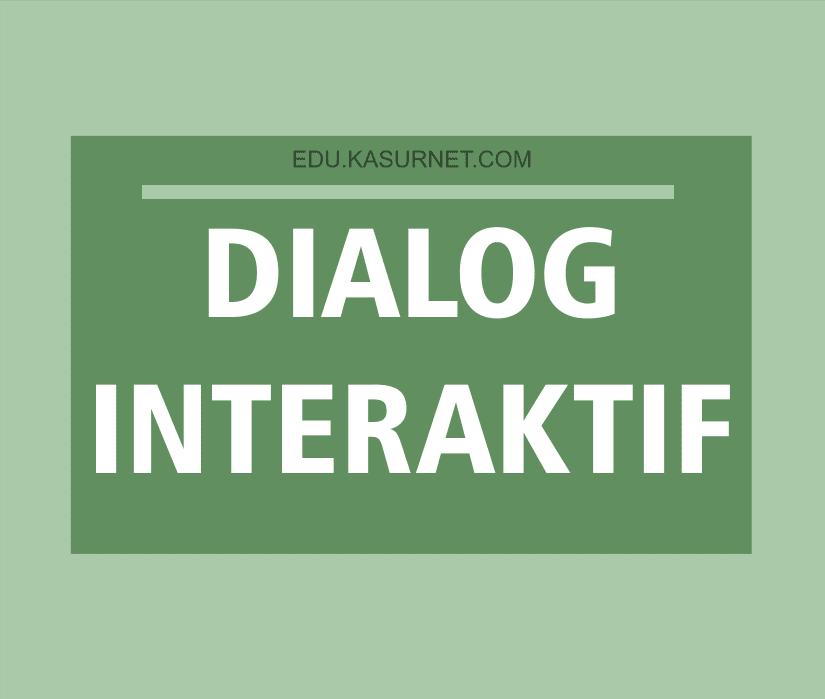 Dialog Interaktif Materi Bahasa Indonesia Edu Kasurnet Com