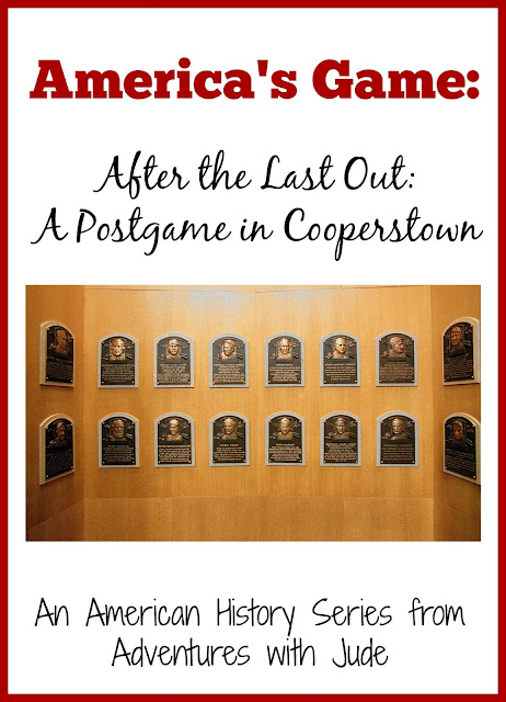 America's Game: After the Last Out: A Postgame in Cooperstown