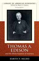 Thomas A Edison and the modernization of America  Martin Melosi