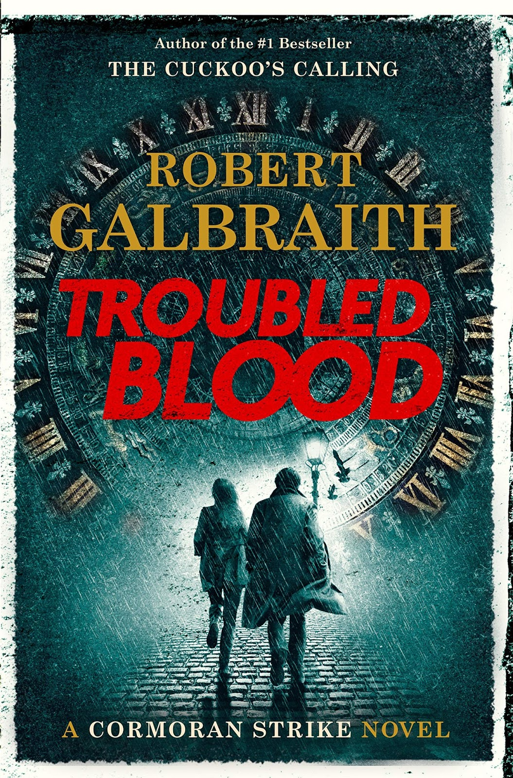 Troubled Blood by Robert Galbraith (US Edition)