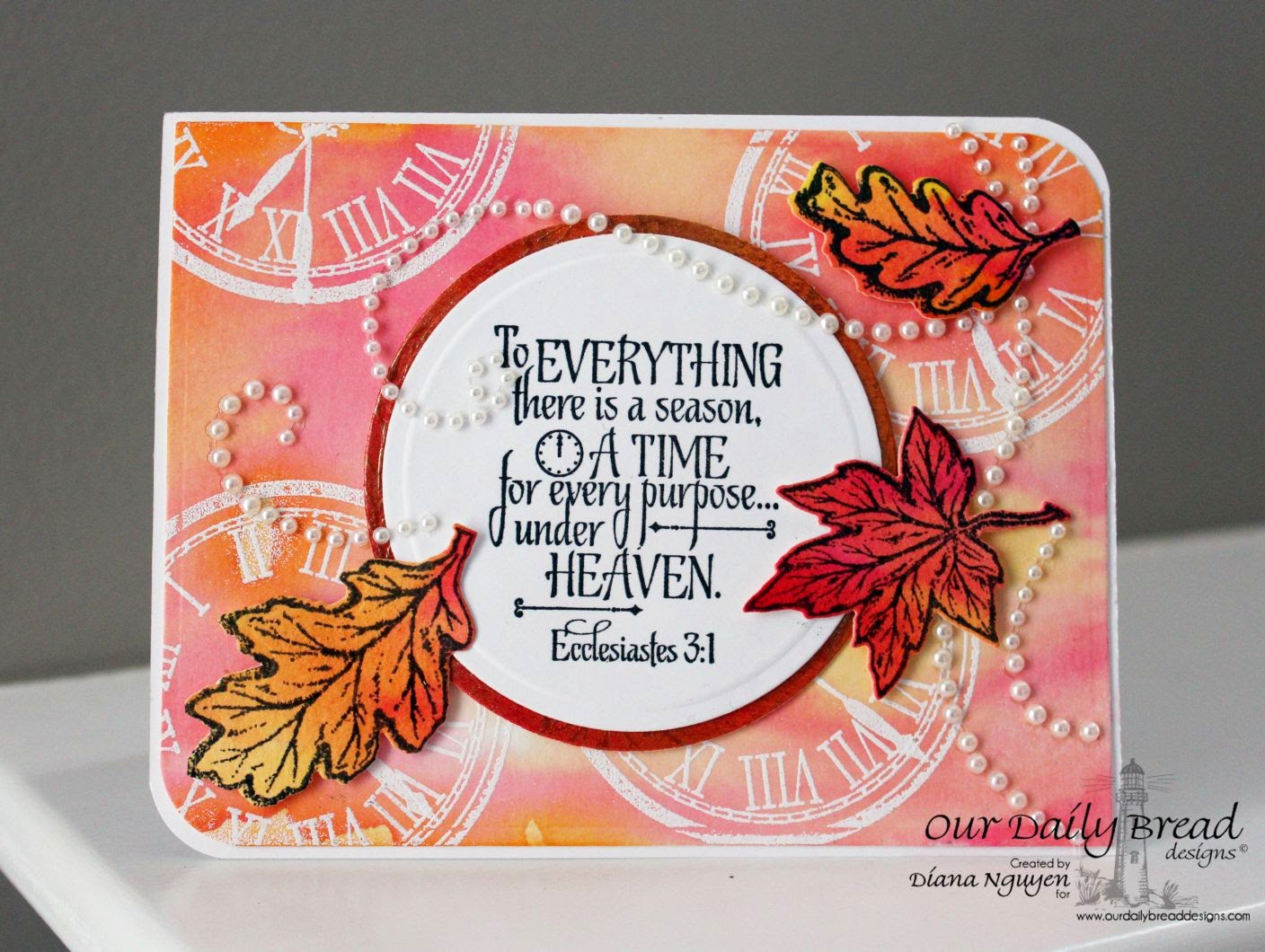 Our Daily Bread Designs, ODBDSLC216, God's Timing, Autumn Blessings, Matting Circles Dies, Fall Leaves and Acorns Dies, Designed by Diana Nguyen