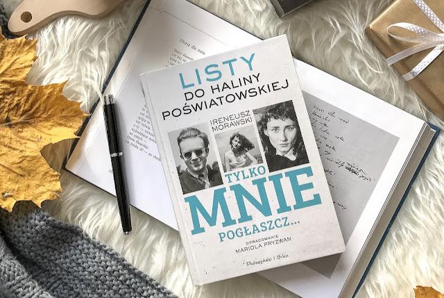 Mariola Pryzwan, Tylko mnie pogłaszcz... Listy do Haliny Poświatowskiej