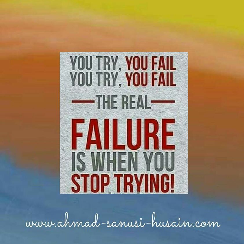 Inspirational Quotes About Failure: Consultant Speaker Motivator Www Ahmad Sanusi Husain Com
