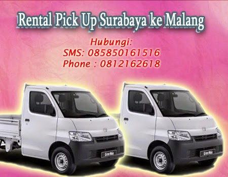 Rental Pick Up Surabaya ke Malang