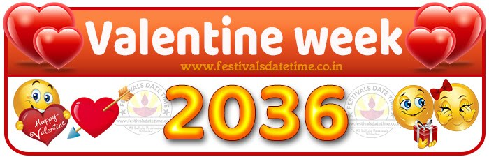 2036 Valentine Week List Calendar, 2036 Valentine Day All Dates & Day