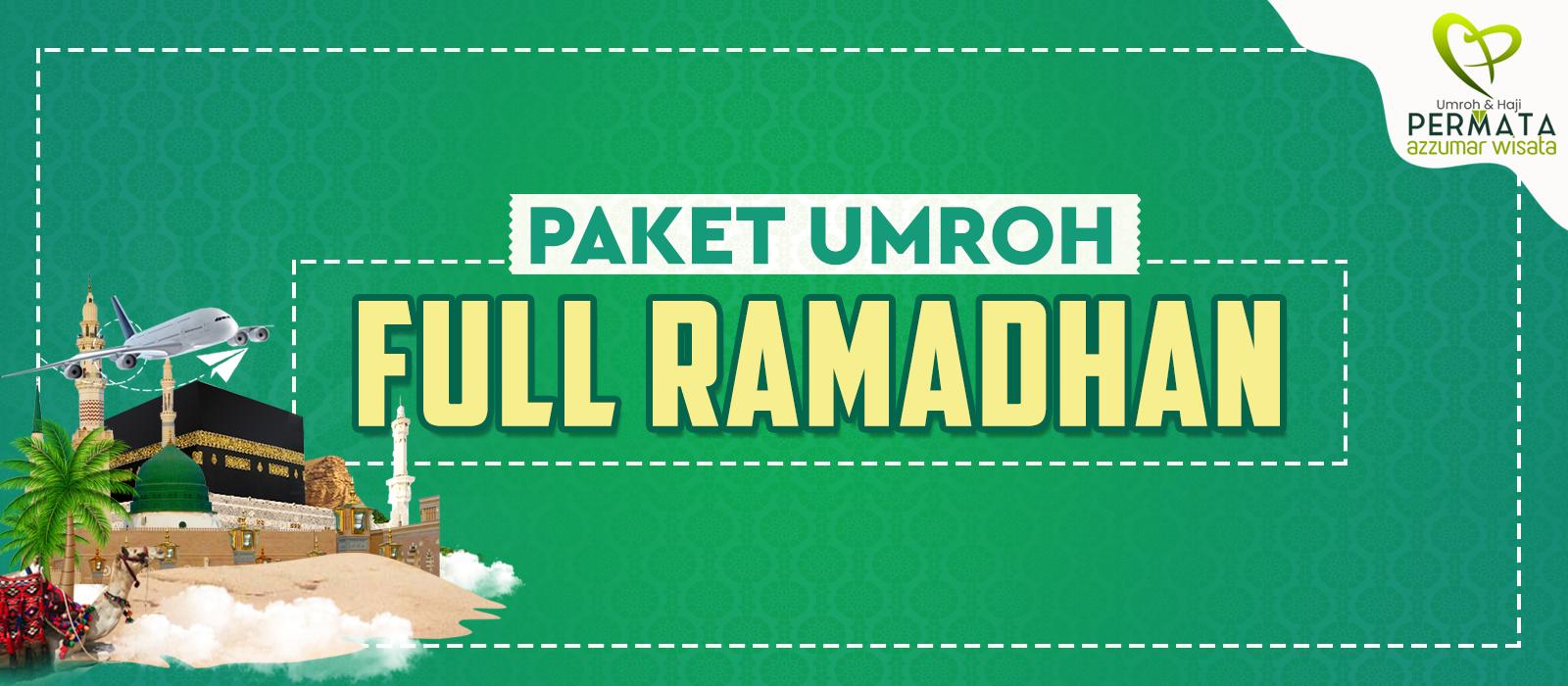 Paket Biaya Murah Umroh Ramadhan Promo