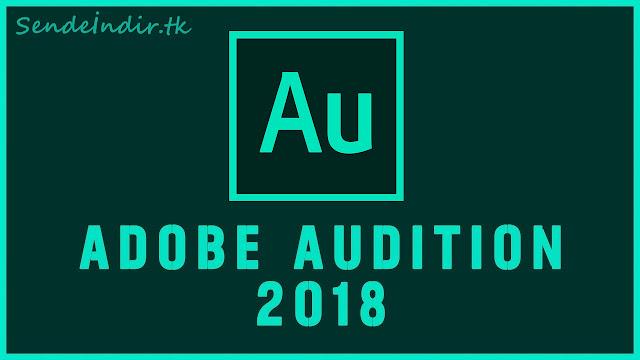 Adobe Audition CC 2018 Full İndir - Sende İndir
