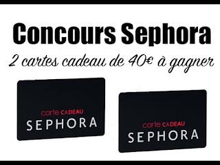 Concours SEPHORA carte cadeau