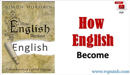 How English Became English A short history of a global ...