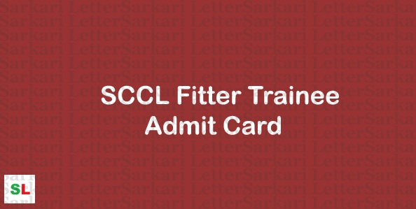 SCCL Fitter Trainee Admit Card 2019