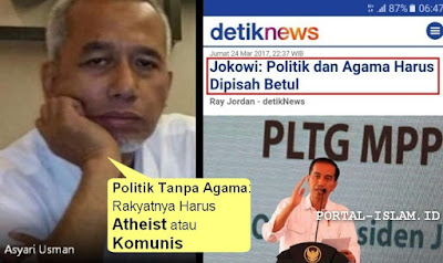 "Tanggapan Wartawan Senior Pada Jokowi: ""Politik Tanpa Agama, Rakyatnya Harus Atheist atau Komunis"""
