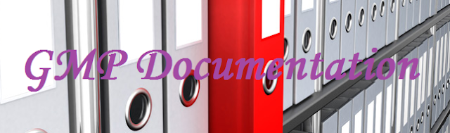 GMP Documentation - Documents, Records and Data Integrity