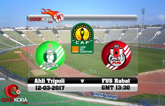 مشاهدة مباراة الأهلي طرابلس والفتح الرباطي اليوم 12-3-2017 دوري أبطال أفريقيا