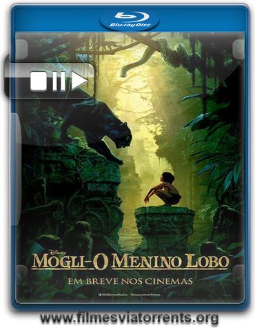 Mogli: O Menino Lobo Torrent – BluRay 720p e 1080p Dual Áudio