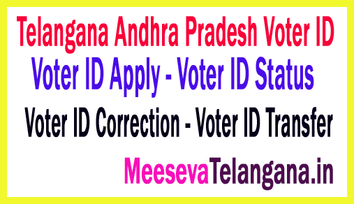 Telangana Andhra Pradesh Voter ID Apply | Voter ID Status | Voter ID Correction | Voter ID Transfer | Voter ID List Download