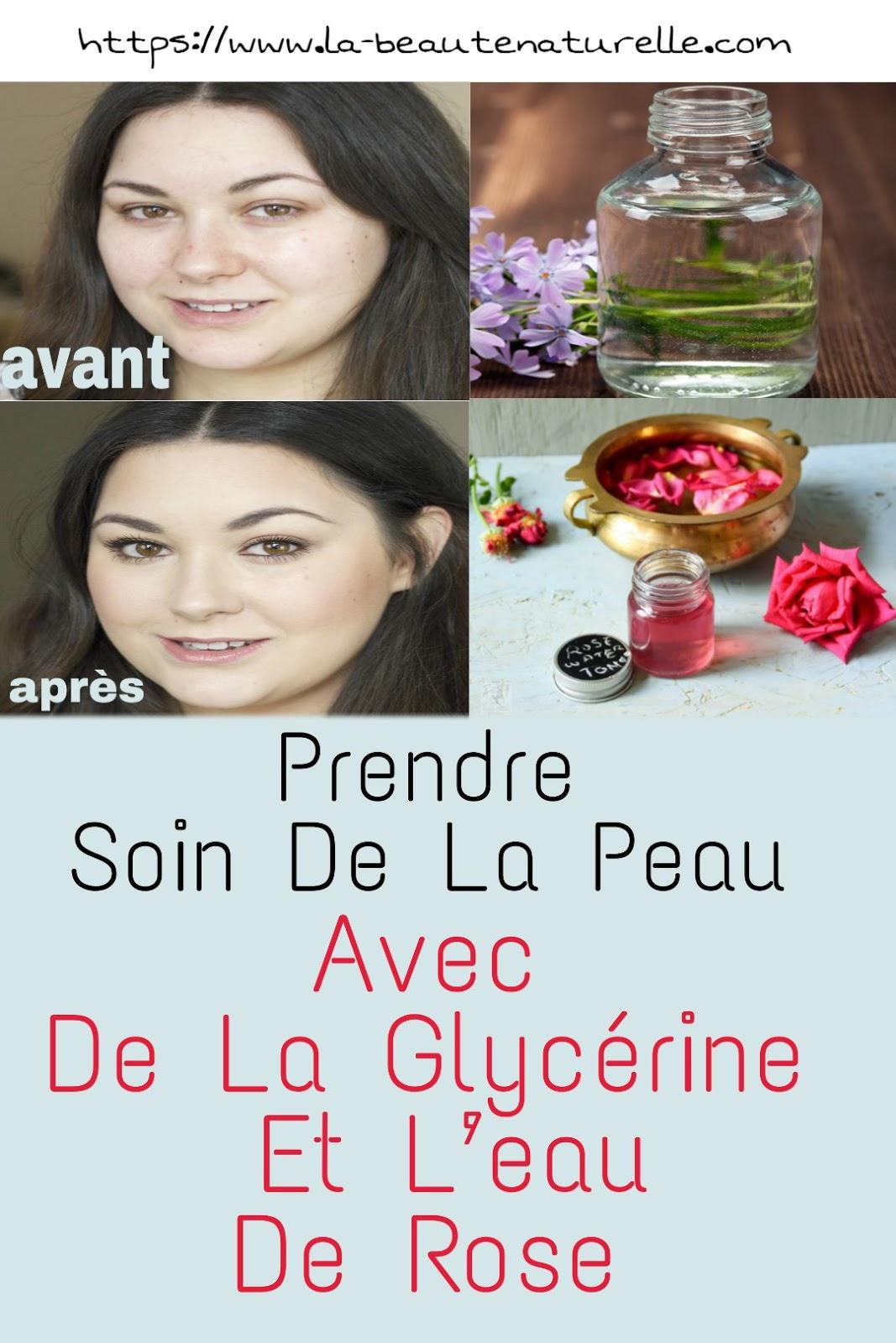 Prendre Soin De La Peau Avec De La Glycérine Et L'eau De Rose