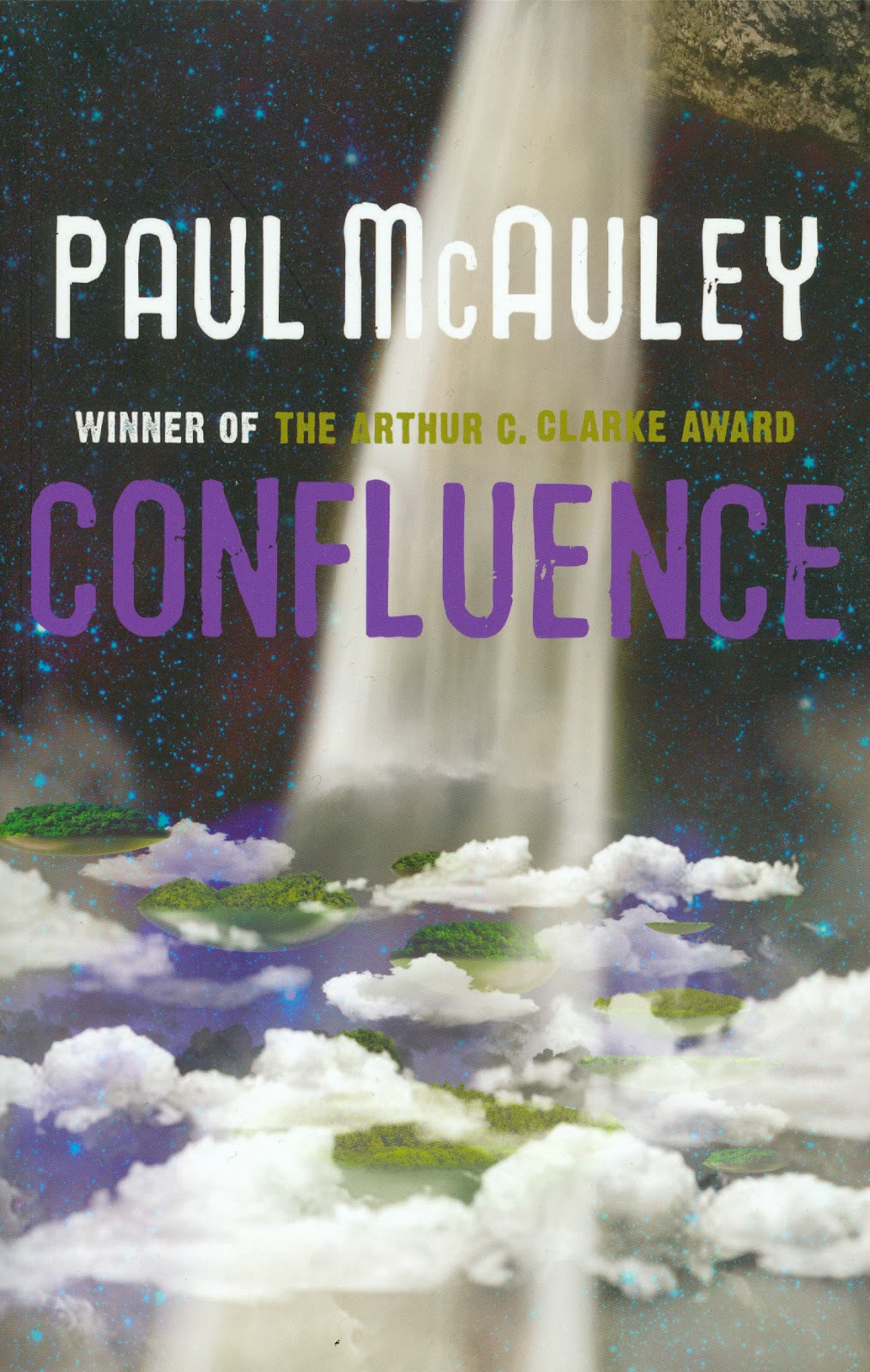 http://www.amazon.co.uk/The-Confluence-Trilogy-Ancients-Shrine/dp/057511939X/ref=sr_1_1?ie=UTF8&qid=1366986562&sr=8-1&keywords=paul+mcauley+confluence