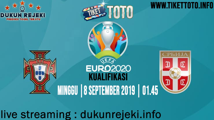 Prediksi Pertandingan Serbia Vs Portugal 8 September 2019