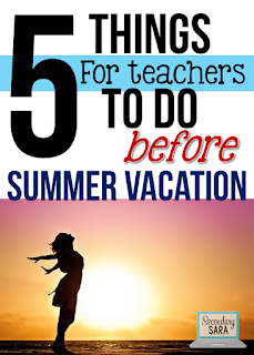 I know how crazy the end of the school year is, but I'm still adding five things for teachers to do before summer vacation. They're important things, I promise! And they'll help you both end the year well and better prepare for next year. Click through to read my suggestions!